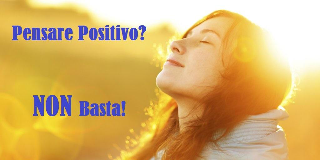 Conosciuto Il Pensiero positivo NON basta! | Umberto Maggesi Consulente FQ88